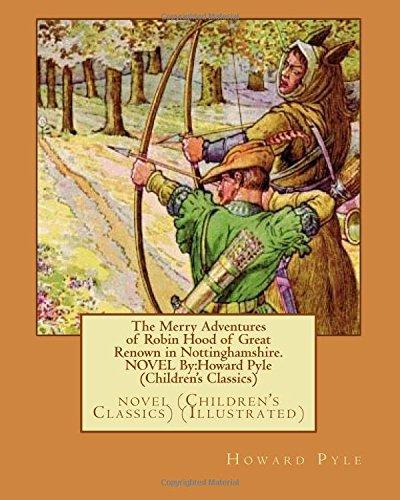 The Merry Adventures of Robin Hood of: Howard Pyle