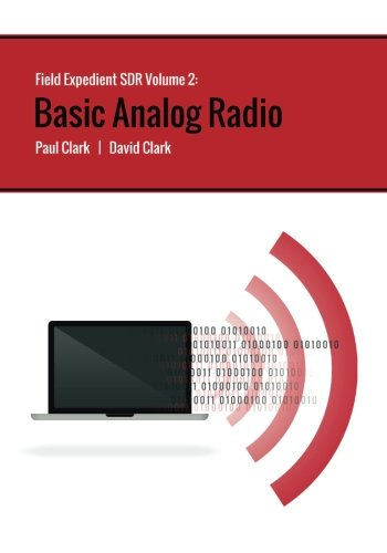 9781537002354: Field Expedient SDR: Basic Analog Radio (color version) (Volume 2)