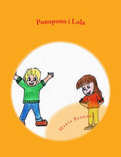 9781537013039: Ponopono i Lola: Aprenen Mindfulness: Volume 5 (Colecció Ponopono)