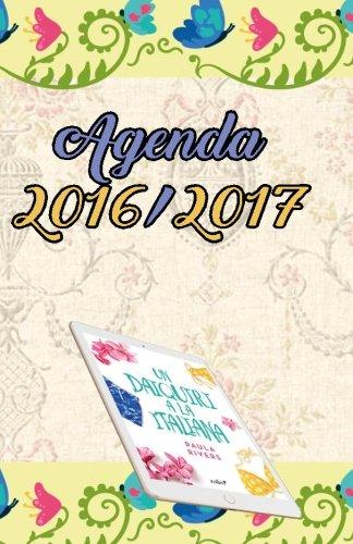 9781537013435: Agenda 2016 2017: paula rivers