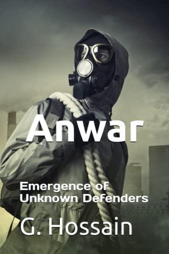9781537014203: Anwar: Emergence of Unknown Defenders