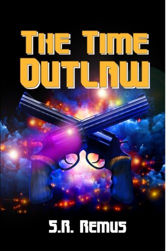 9781537018485: The Time Outlaw