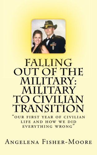 9781537019734: Falling Out of the Military: Military to Civilian Transition: