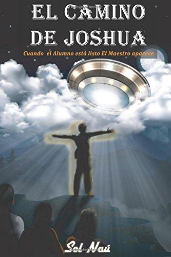 9781537020242: El Camino de Joshua: Cuando el Alumno está listo, el Maestro aparece: Volume 1