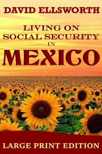 9781537020310: Living on Social Security in Mexico