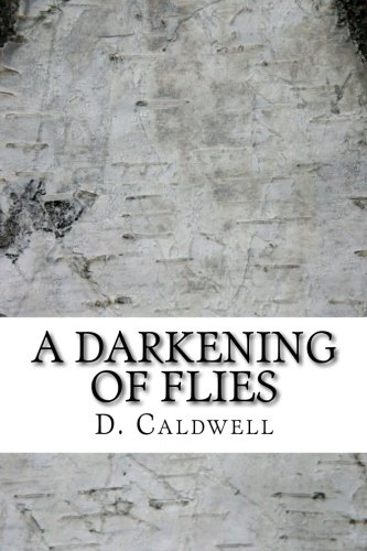 9781537020396: A Darkening of Flies: A Collection of Short Stories