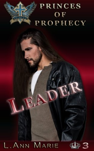 9781537020433: Leader: Book 3 (Princes of Prophecy)