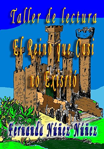 9781537020853: Taller de Lectura El Reino que Casi no Existió