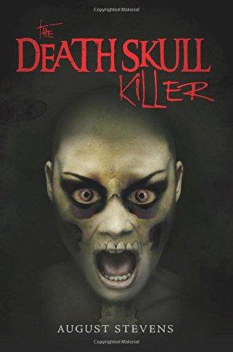 The Death Skull Killer: Stevens, August