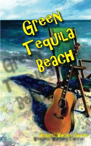 9781537025124: Green Tequila Beach