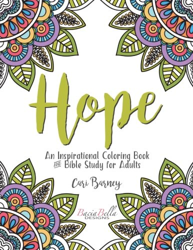9781537027999 Hope An Inspirational Coloring Book And Bible Study For Adults