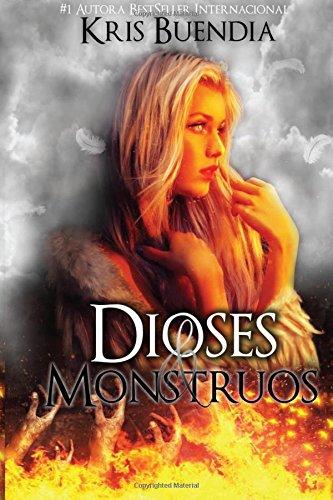 9781537029009: Dioses & Monstruos