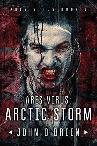 9781537030791: ARES Virus: Arctic Storm (Volume 1)