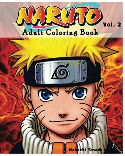 9781537030838: Naruto : Adult Coloring Book : Sketches Coloring Book Series (Vol.2): Coloring Book