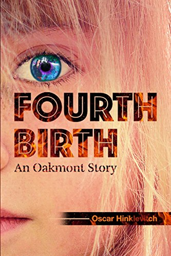 9781537031118: Fourth Birth: An Oakmont Story