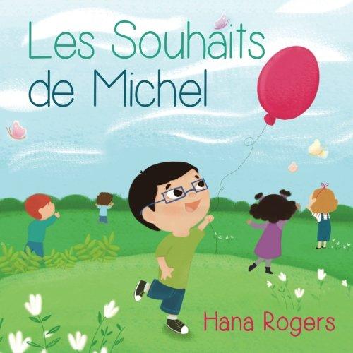 9781537032023: Les Souhaits de Michel (French Edition)