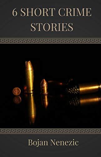 9781537033761: 6 Short Crime Stories