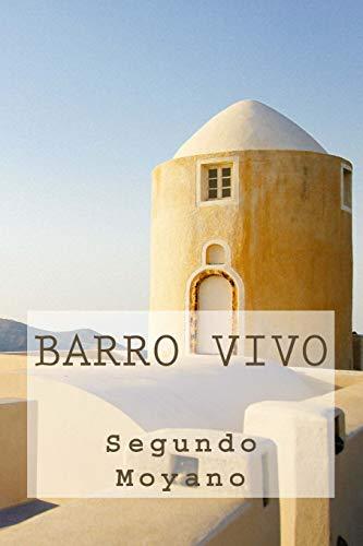 9781537038377: Barro vivo (Spanish Edition)