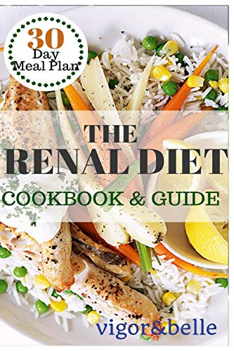 9781537040318: The Renal Diet: Cookbook & Guide