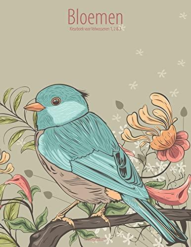 9781537042862: Bloemen Kleurboek voor Volwassenen 1, 2 & 3 (Dutch Edition)