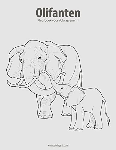 9781537043647: Olifanten Kleurboek voor Volwassenen 1: Volume 1