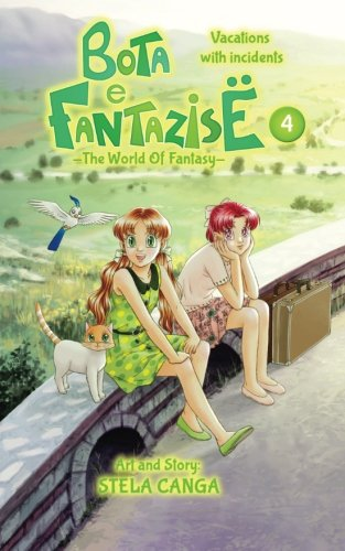 9781537044668: Bota e Fantazise (The World Of Fantasy): chapter 04 - Vacations with incidents