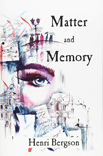 9781537046846: Matter and Memory