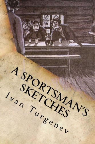 9781537047607: A Sportsman's Sketches: Complete (Volune I and Volume II)