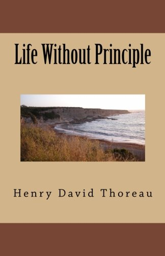 9781537050959: Life Without Principle