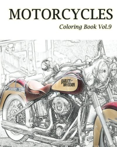 9781537054476: MOTORCYCLES : Coloring Book Vol.9 (Volume 9)