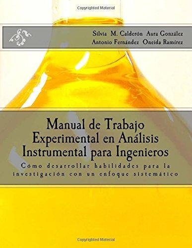 9781537058030: Manual de Trabajo Experimental en Análisis Instrumental para Ingenieros: Cómo desarrollar habilidades para la investigación con un enfoque sistemático (Spanish Edition)