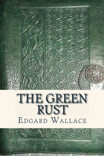 9781537058184: The Green Rust