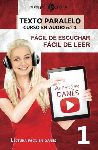 9781537060194: Aprender Danés - Texto paralelo - Fácil de leer | Fácil de escuchar: Lectura fácil en danés: Volume 1 (CURSO EN AUDIO)