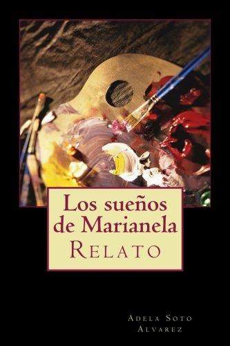 9781537061689: Los suenos de Marianela: Relato (Spanish Edition)