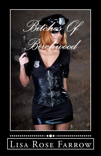 9781537063492: Bitches Of Birchwood: A Sissy Maid Lesson
