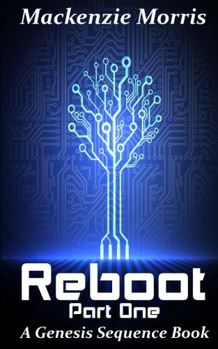 9781537064734: Reboot Part One (The Genesis Sequence)
