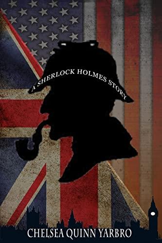 Sherlock Holmes Collection: Yarbro, Chelsea Quinn