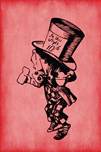 9781537068909: Alice in Wonderland Journal - Mad Hatter (Red): 100 page 6