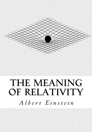 9781537073460: The Meaning of Relativity