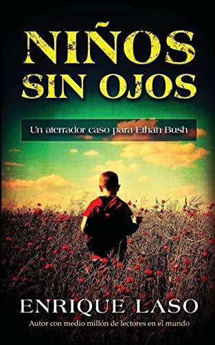9781537074719: 4: Niños Sin Ojos: Un aterrador caso para Ethan Bush (Volume 4) (Spanish Edition)