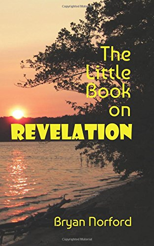 9781537075877: The Little Book on Revelation