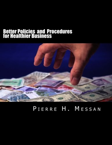 9781537075921: Better Policies and Procedures for Healthier Business