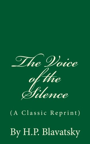 9781537076171: The Voice of the Silence (A Classic Reprint): By H.P. Blavatsky