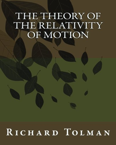 9781537076317: The Theory of The Relativity of Motion