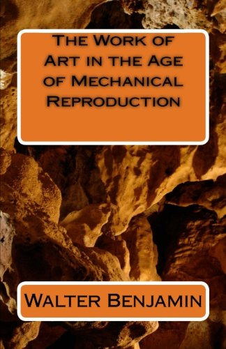9781537079714: The Work of Art in the Age of Mechanical Reproduction
