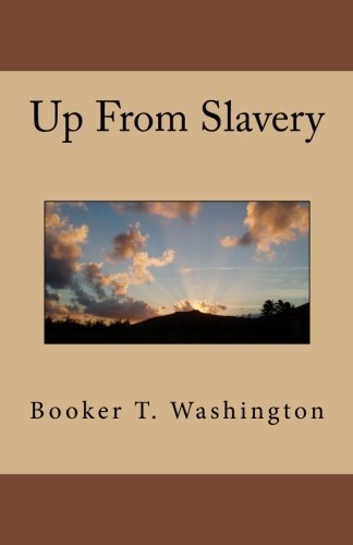 9781537080055: Up From Slavery