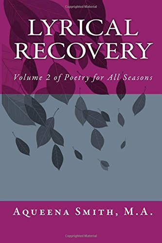 9781537083438: Lyrical Recovery (Poetry for All Seasons) (Volume 2)