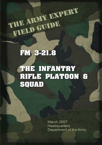 9781537084084: Field Manual FM 3-21.8 Infantry Rifle Platoon and Squad