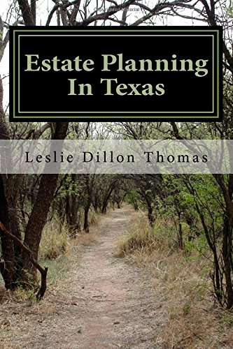 9781537084244: A Layman's Guide To Estate Planning In Texas