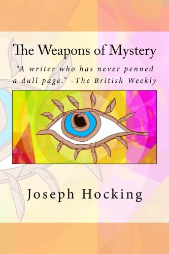 9781537084770: The Weapons of Mystery